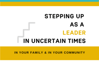 Stepping up as a leader in uncertain times