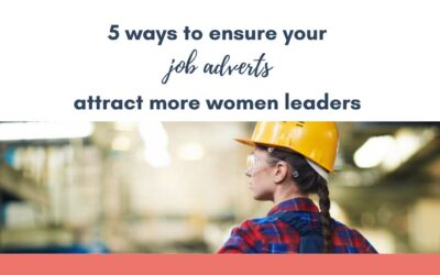 5 ways to ensure your job adverts attract more women applicants