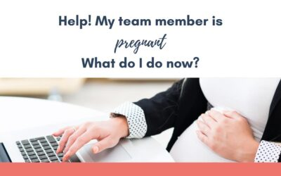 Help! My team member is pregnant – what do I do now?