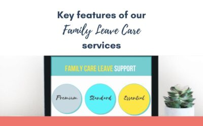 Key features of our Family Care Leave services